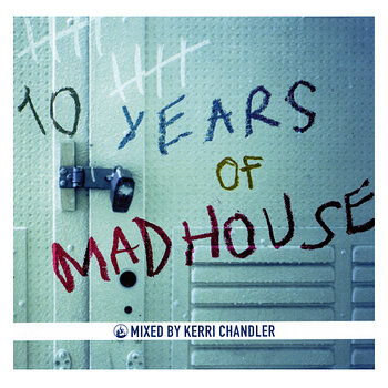 Cover art - Various Artists: 10 Yeard Of Mad House