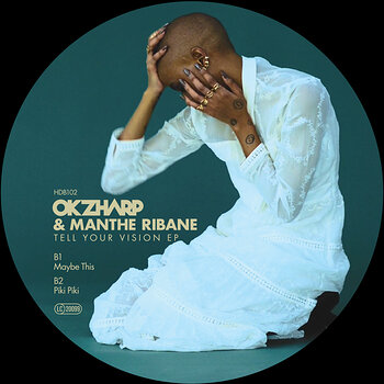Cover art - Okzharp & Manthe Ribane: Tell Your Vision