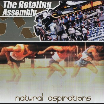 Cover art - The Rotating Assembly: Natural Aspirations