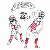 Cover art - Nôze: How To Dance