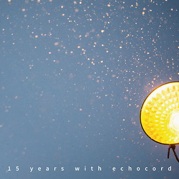 Cover art - Various Artists: 15 Years With Echocord