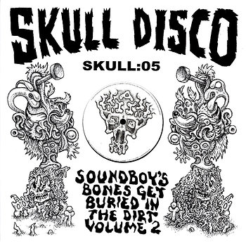 Cover art - Appleblim vs. Shackleton: Soundboy's Bones Get Buried In The Dirt Volume 2