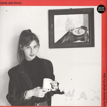 Cover art - Carla dal Forno: You Know What It's Like