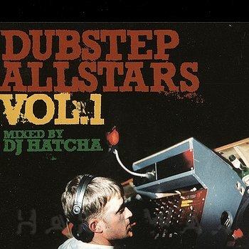 Cover art - Various Artists: DJ Hatcha presents Dubstep Allstars Vol. 1