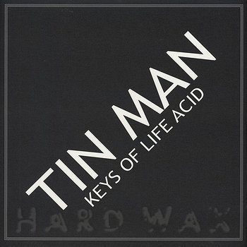 Cover art - Tin Man: Keys Of Life Acid