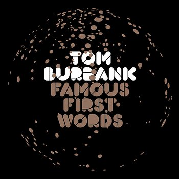 Cover art - Tom Burbank: Famous First Words
