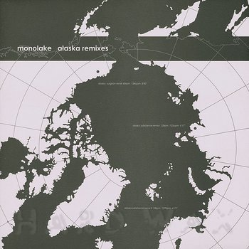 Cover art - Monolake: Alaska Remixes