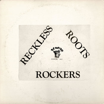 Cover art - Reckless Breed: Reckless Roots Rockers