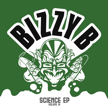 Cover art - Bizzy B: Science EP Volume VI