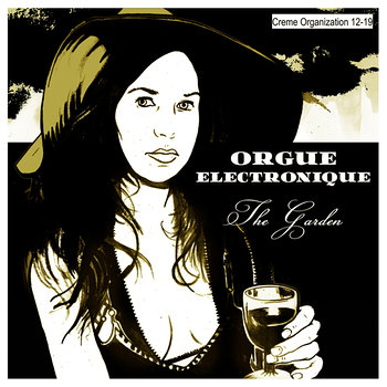 Cover art - Orgue Electronique: The Garden
