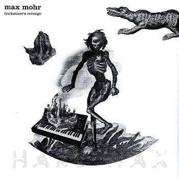 Cover art - Max Mohr: Trickmixer's Revenge