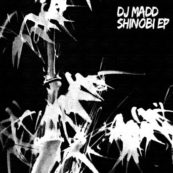 Cover art - DJ Madd: Shinobi EP