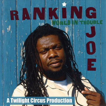 Cover art - Ranking Joe: World In Trouble