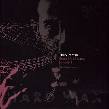 Cover art - Theo Parrish: Sound Sculptures Vol. 1