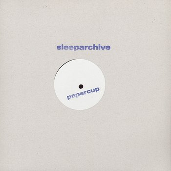 Cover art - Sleeparchive: Papercup