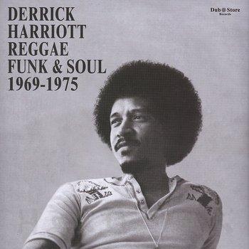 Cover art - Various Artists: Derrick Harriott Reggae, Funk & Soul 1969-1975