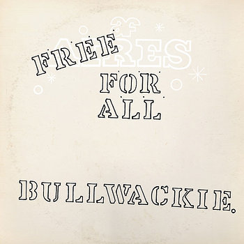 Cover art - Bullwackies All Stars: Free For All