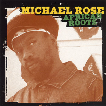Cover art - Michael Rose: African Roots