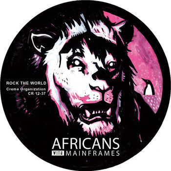 Cover art - Africans With Mainframes: Rock The World