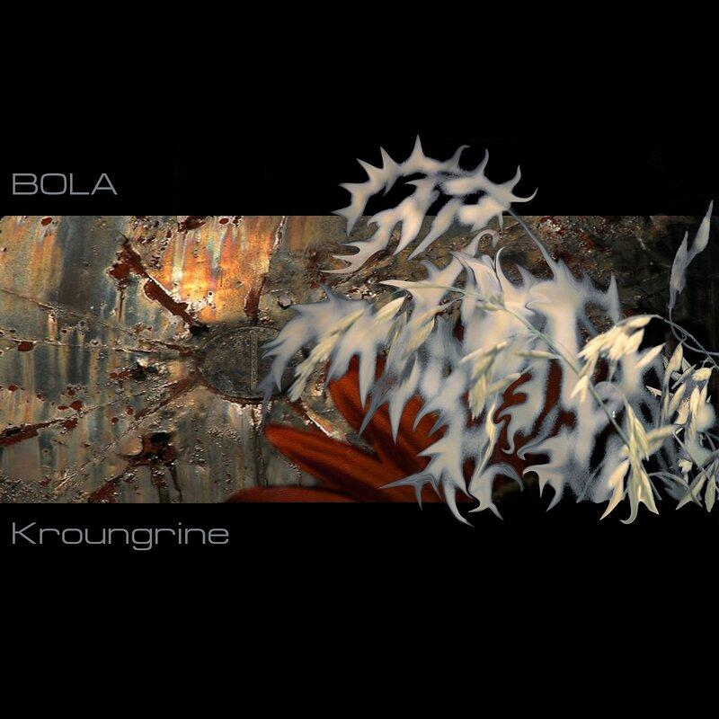 Cover art - Bola: Kroungrine