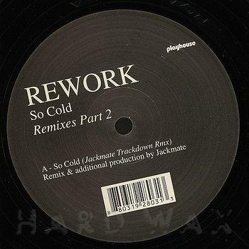 Cover art - Rework: So Cold Remixes Part 2