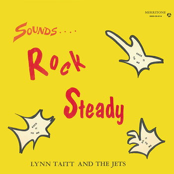 Cover art - Lynn Taitt & The Jets: Sounds Rock Steady