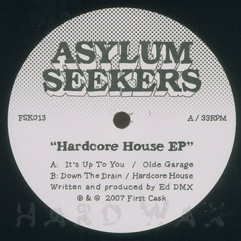 Cover art - Asylum Seekers: Hardcore House EP