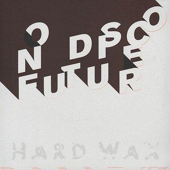 Cover art - Melchior Productions Ltd.: No Disco Future