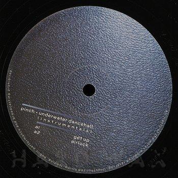 Pinch: Underwater Dancehall (Instrumentals) - Hard Wax