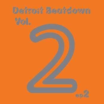 Cover art - Various Artists: Detroit Beatdown Vol. 2 EP 2