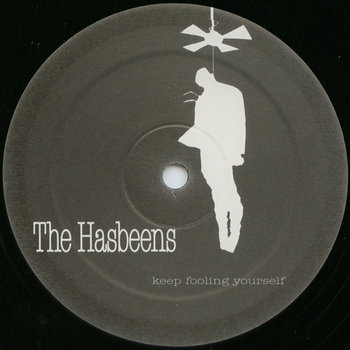Cover art - The Hasbeens: Keep Fooling Yourself