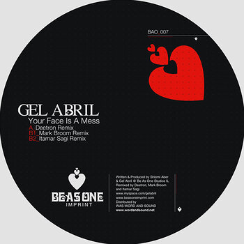 Cover art - Gel Abril: Your Face Is A Mess Remixes