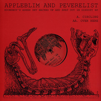 Cover art - Appleblim & Peverelist: Soundboy's Ashes Get Hacked Up And Spat Out In Disgust EP