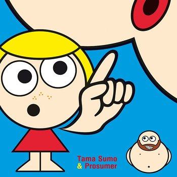 Cover art - Tama Sumo & Prosumer: Play Up