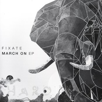 Cover art - Fixate: March On EP