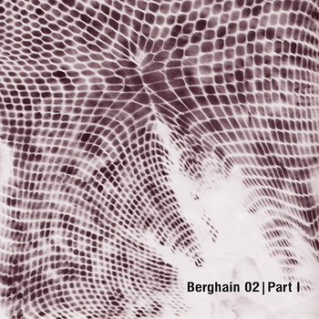 Cover art - Various Artists: Berghain 02 Part 1