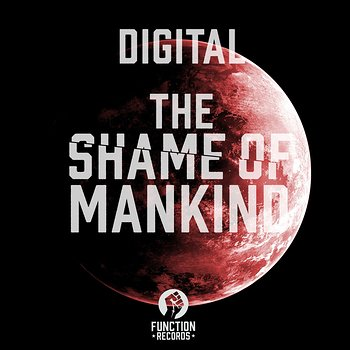 Cover art - Digital: The Shame Of Mankind