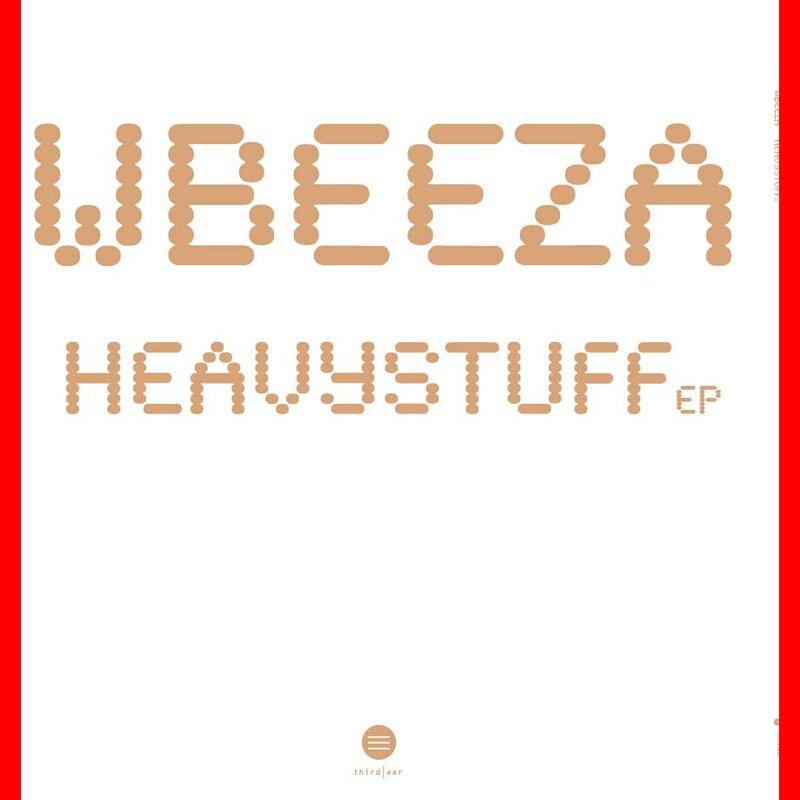 Cover art - Wbeeza: Heavystuff EP