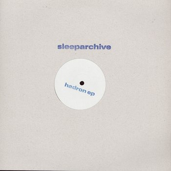 Cover art - Sleeparchive: Hadron EP