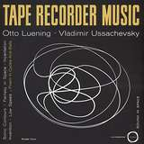 Cover art - Otto Luening / Vladimir Ussachevsky : Tape Recorder Music - Sound In Space