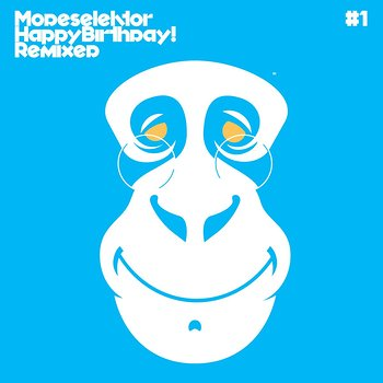 Cover art - Modeselektor: Happy Birthday! Remixed #1