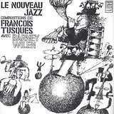 Cover art - François Tusques With Barney Wilen: Le Nouveau Jazz