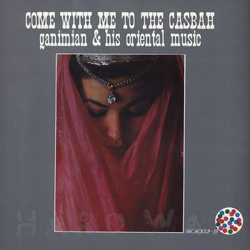 Cover art - Ganimian & His Oriental Music: Come With Me To The Casbah
