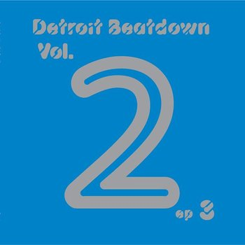 Cover art - Various Artists: Detroit Beatdown Vol. 2 EP 3