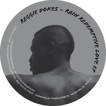 Cover art - Reggie Dokes: Rain Redemptive Love EP