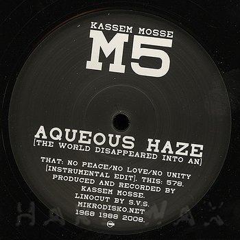 Cover art - Kassem Mosse: Aqueous Haze