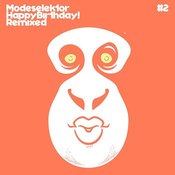 Cover art - Modeselektor: Happy Birthday! Remixed #2