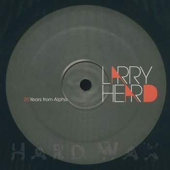 Cover art - Larry Heard: 25 Years From Alpha