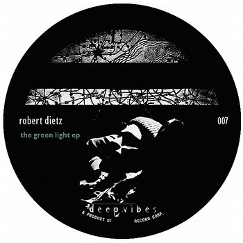 Cover art - Robert Dietz: The Green Light EP