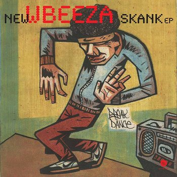 Cover art - Wbeeza: New Skank EP